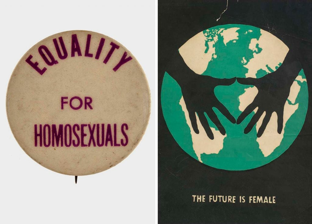 "Say It Loud, Out and Proud: Fifty Years of Pride Randolfe Hayden ""Randy"" Wicker Pin-back button, ca. 1965–67 and The Future Is Female, ca. 1980s"