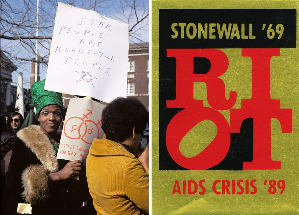 Marsha P. Johnson at the Gay rights demonstration, Albany, New York, 1971, by Diana Davies and Riot, 1989, by Gran Fury